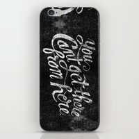 You Can't Get There From Here iPhone & iPod Skin