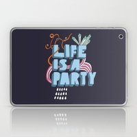 Life Is A Party Laptop & iPad Skin