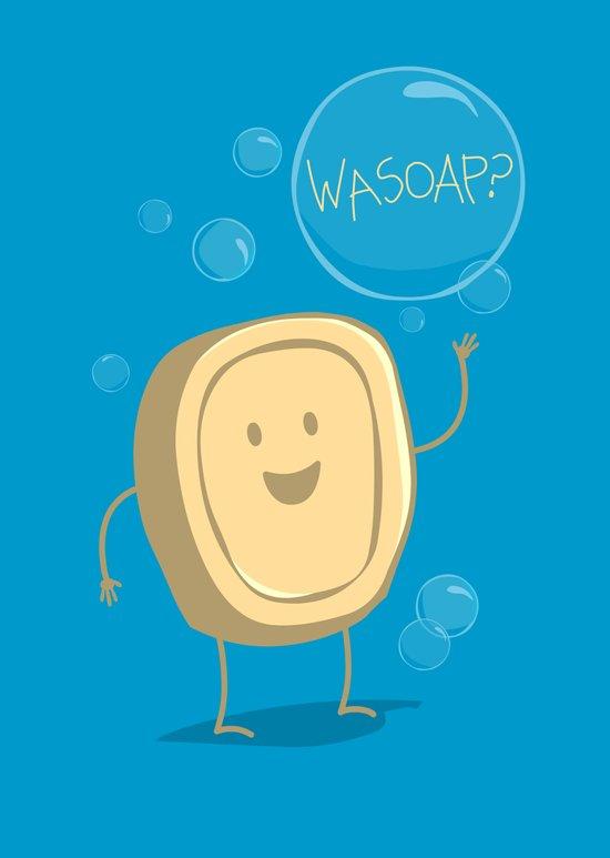 Wasoap? Art Print