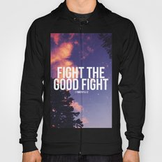 Fight the Good Fight Hoody