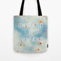 Onward & Upward Tote Bag