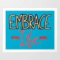 Embrace Life Art Print