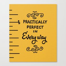 Practically Perfect In E… Canvas Print