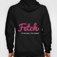 Fetch Hoody