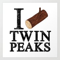 I Love Twin Peaks (Log) Art Print