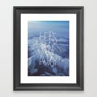 Let's Run Away X Snow Mo… Framed Art Print