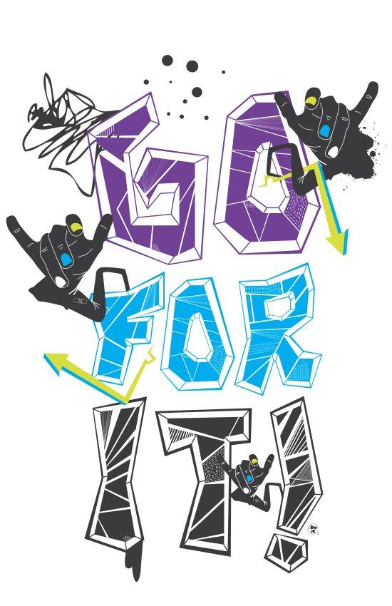 Go for it! Art Print