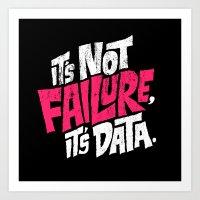 It's Not Failure, It's D… Art Print
