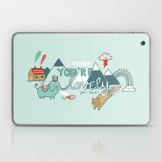 I Think You're Lovely Laptop & iPad Skin