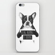 Being Normal Is Boring iPhone & iPod Skin
