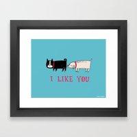 I Like You. Framed Art Print