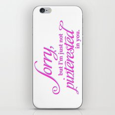 Pinterested in you. iPhone & iPod Skin