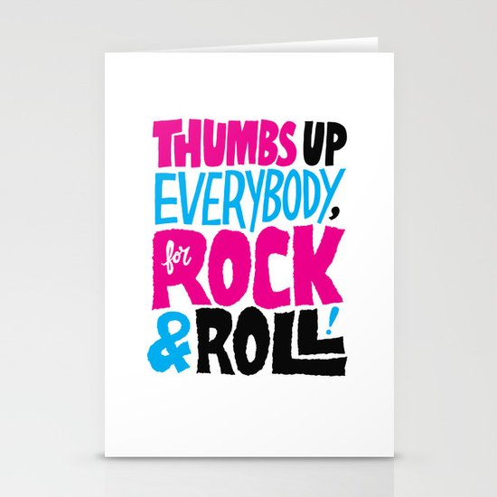Thumbs Up Everybody, For Rock & Roll! Stationery Card