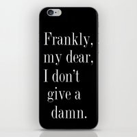 Frankly, my dear, I don't give a damn. iPhone & iPod Skin