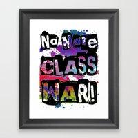 NO MORE CLASS WAR Framed Art Print