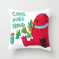 I'm Going To Make You Proud Throw Pillow