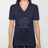 A Day Without Sunshine. Unisex V-Neck