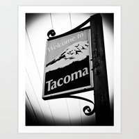 Art Print featuring Welcome to Tacoma by Vorona Photography