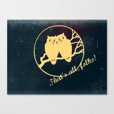 No more bad owl puns Canvas Print