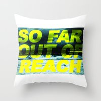SO FAR OUT OF REACH (Psalm 143) Throw Pillow