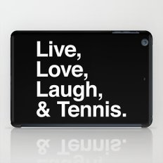 Live Love Laugh and Tennis iPad Case
