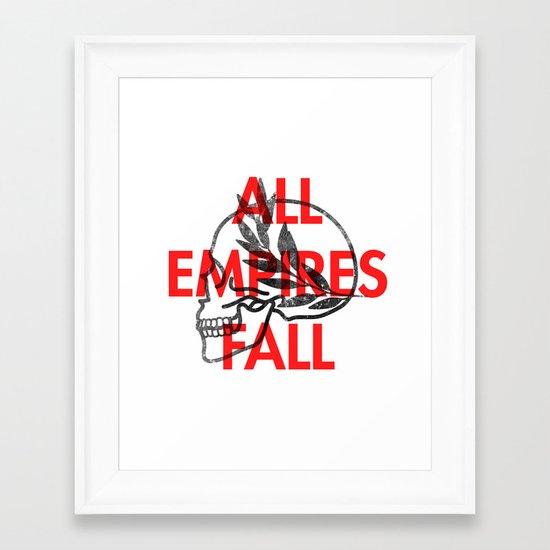 All Empires Fall Framed Art Print