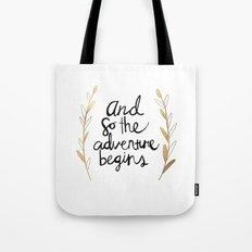 The Adventure Begins Tote Bag