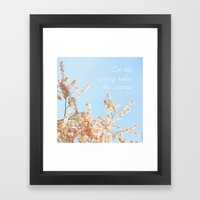 Let The Spring Takes Its… Framed Art Print