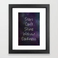 Stars Can't Shine Poster… Framed Art Print