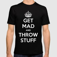 Keep Calm and Get Mad and Throw Stuff SMALL Mens Fitted Tee Black