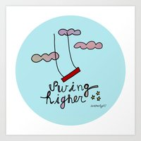 Swing HIGHER  Art Print