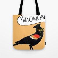MuaCawCaw Tote Bag