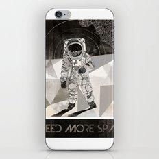 I NEED MORE SPACE iPhone & iPod Skin