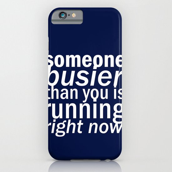 someone busier than you.. iPhone & iPod Case