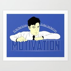 Motivation - Office Space Art Print