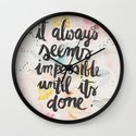 IT ALWAYS SEEMS ... Wall Clock