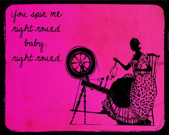 You Spin Me Art Print