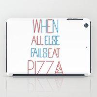 backup plan: pizza iPad Case