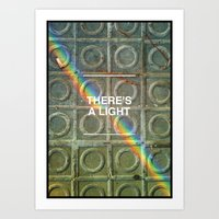 There's a light... Art Print