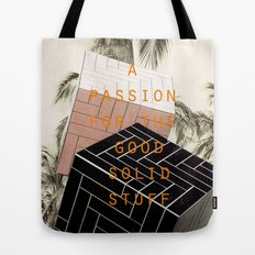 A passion for the good solid stuff (Palm Trees with Admit One Gentleman Series) Tote Bag