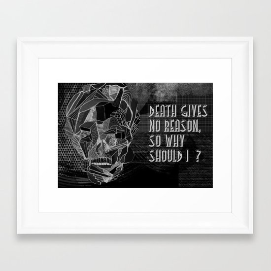 Death gives no reason Framed Art Print