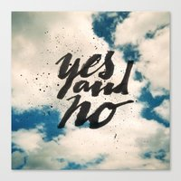 Yes and No Canvas Print