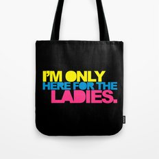 The Ladies Funny Quote Tote Bag