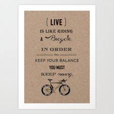 Life is like riding craft Art Print