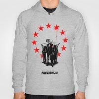Fascism 2.0 Hoody