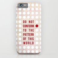 iPhone & iPod Case featuring Don't Conform by Pocket Fuel