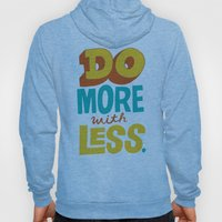 Do More with Less Hoody