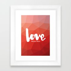 Love Never Fails Framed Art Print