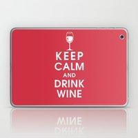 Keep Calm And Drink Wine Laptop & iPad Skin