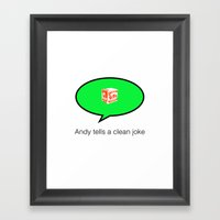 andy tells a clean joke Framed Art Print